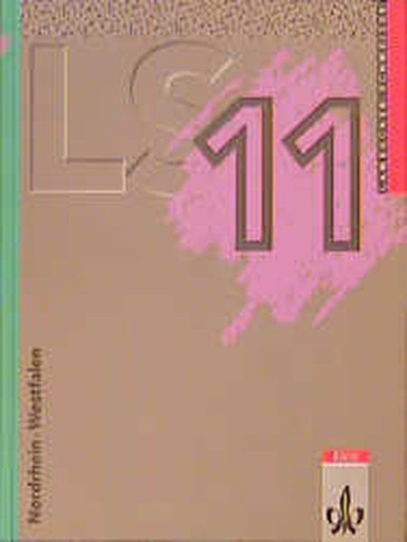 Lambacher Schweizer. 11. Schuljahr. Schülerbuch. Nordrhein-Westfalen als Buch