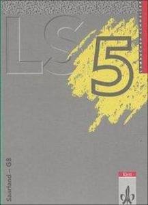 Lambacher Schweizer. 5. Schuljahr. Schülerbuch. Saarland als Buch