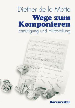 Wege zum Komponieren als Buch