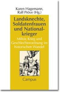 Landsknechte, Soldatenfrauen und Nationalkrieger als Buch