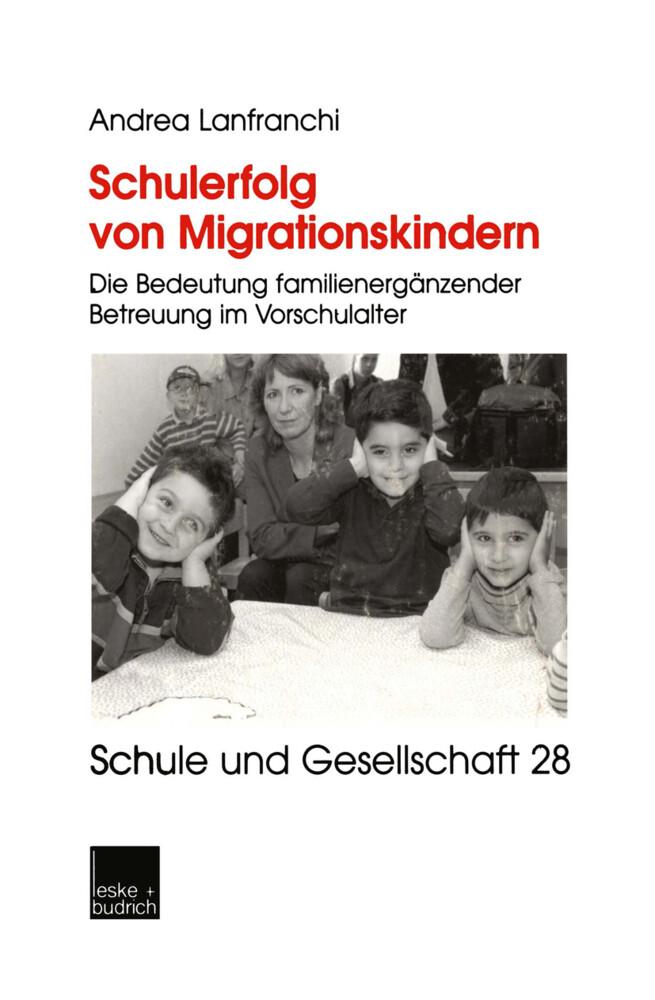 Schulerfolg von Migrationskindern als Buch