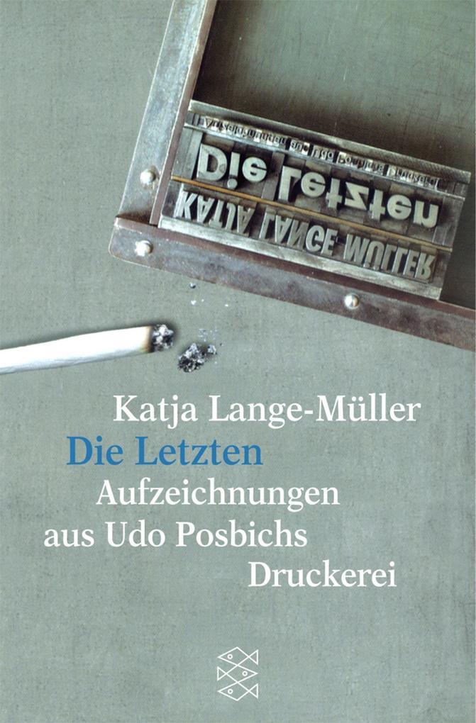 Die letzten Aufzeichnungen aus Udo Posbichs Druckerei als Taschenbuch