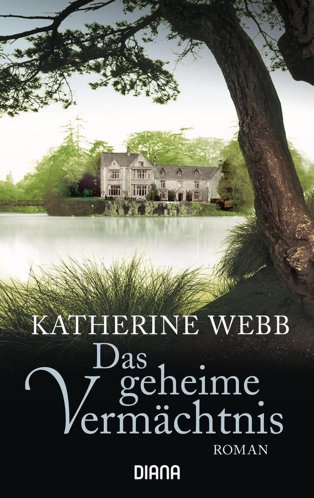 Das geheime Vermächtnis als Taschenbuch von Katherine Webb