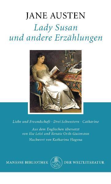 Lady Susan und andere Erzählungen als Buch von Jane Austen, Katharina Hagena