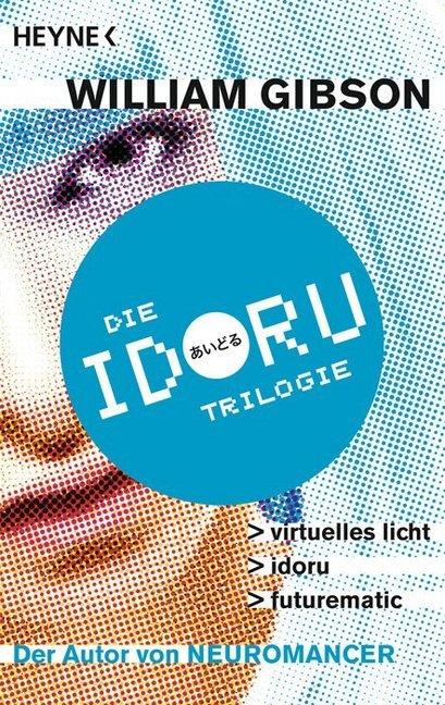 Idoru-Trilogie als Taschenbuch
