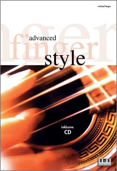 Advanced Fingerstyle. Mit CD als Buch