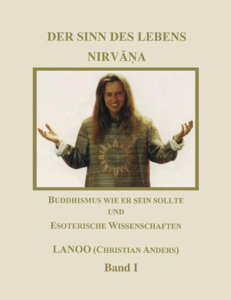 Der Sinn des Lebens - Nirvana Band 1 als Buch