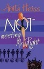 Not Meeting Mr. Right