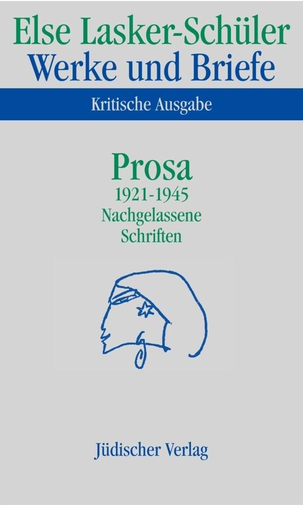 Prosa 1921 - 1945. Nachgelassene Schriften als Buch