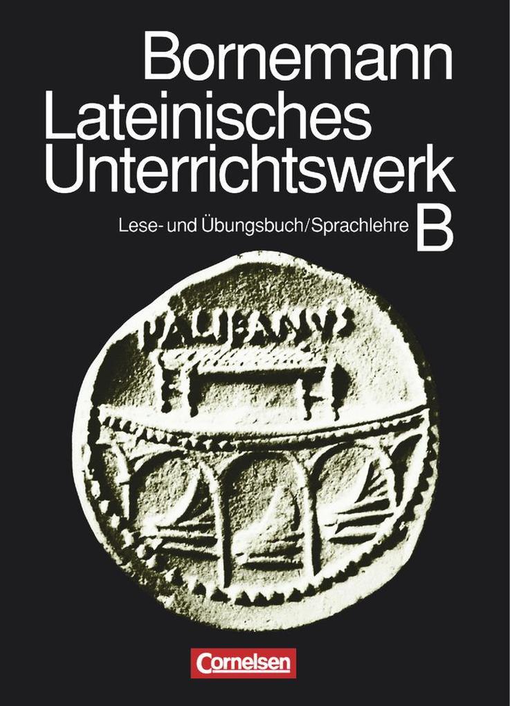 Bornemann: Lateinisches Unterrichtswerk B. Sammelband als Buch