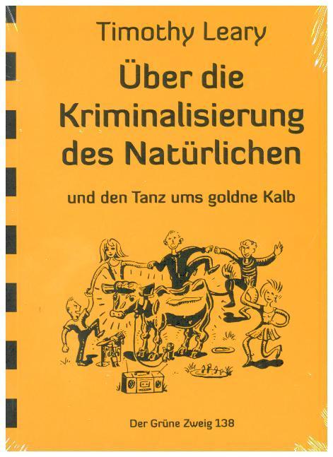 Über die Kriminalisierung des Natürlichen als Buch