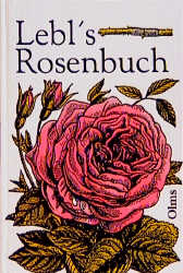 Lebls Rosenbuch als Buch