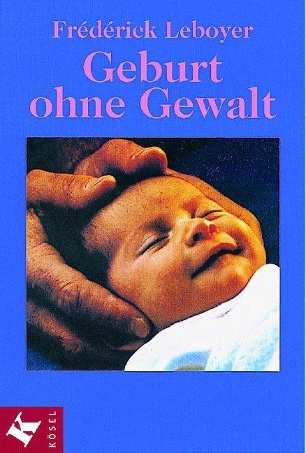 Geburt ohne Gewalt als Buch