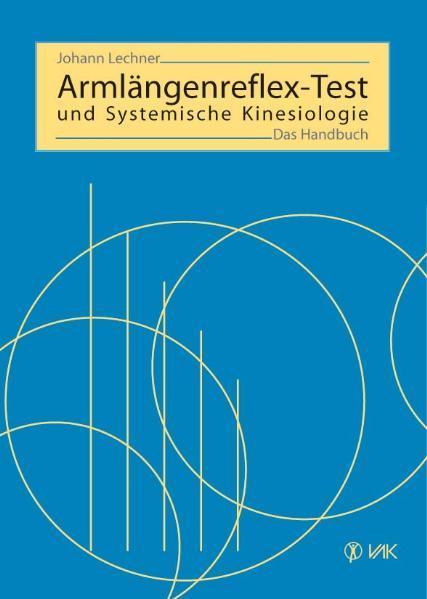 Armlängenreflex-Test und Systemische Kinesiologie als Buch