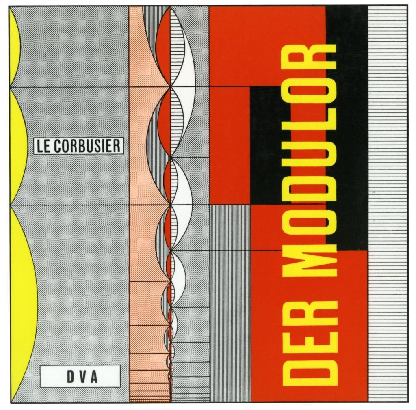 Le Corbusier - Der Modulor als Buch