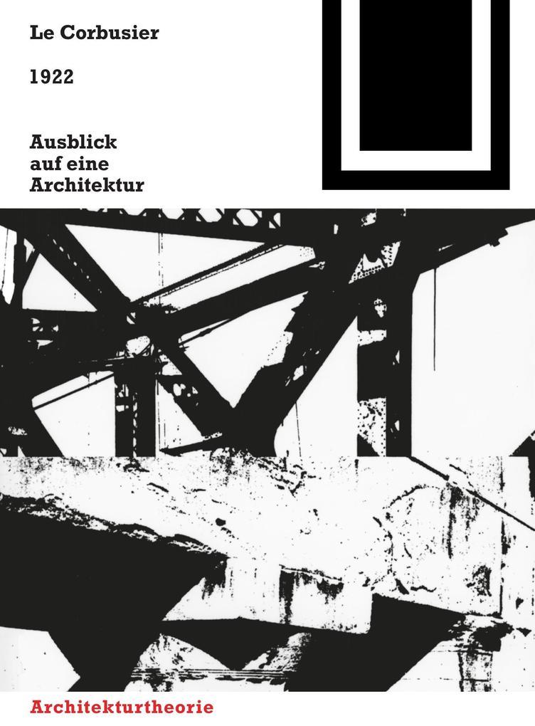 1922. Ausblick auf eine Architektur als Buch