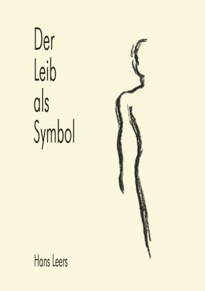 Der Leib als Symbol als Buch (kartoniert)