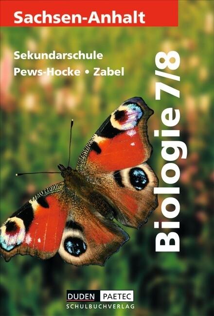 Bio 7/8. Lrhtbuch. Sekundarschule. Sachsen-Anhalt als Buch