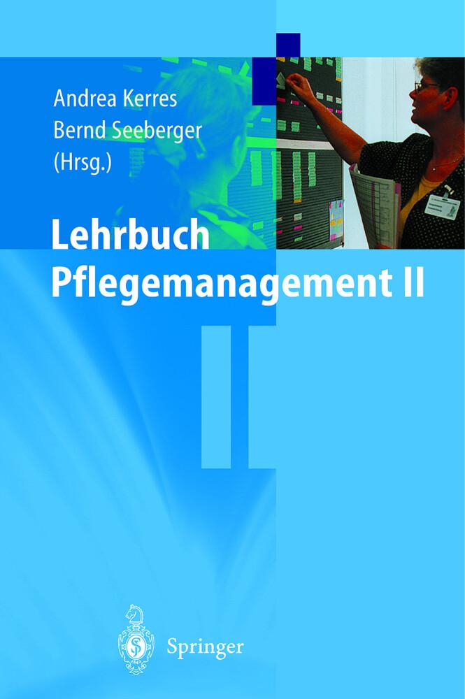 Lehrbuch Pflegemanagement II als Buch
