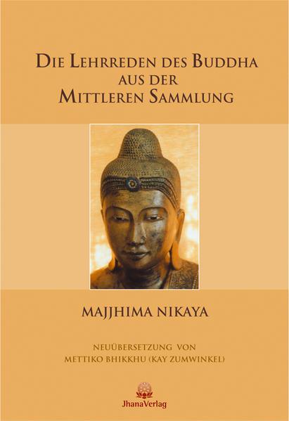 Die Lehrreden des Buddha aus der Mittleren Sammlung als Buch