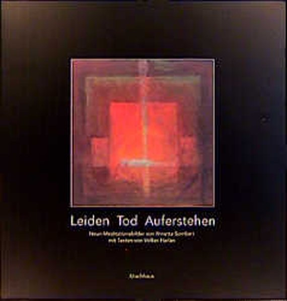 Leiden - Tod - Auferstehen als Buch
