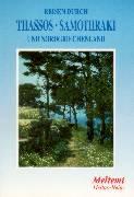 Reisen durch Thassos, Samothraki und durch den Norden Griechenlands als Buch