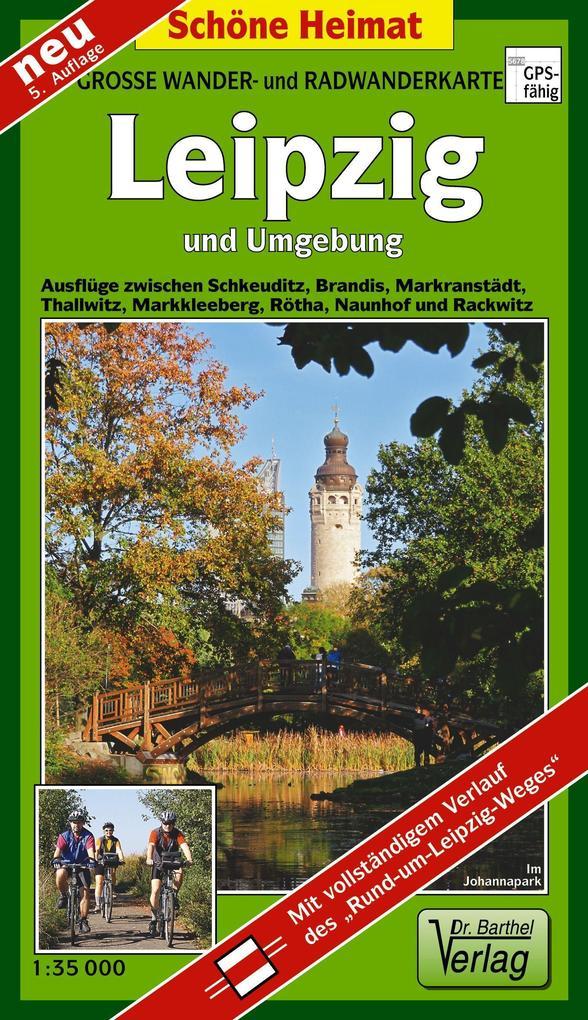 Wander- und Radwanderkarte Leipzig und Umgebung 1 : 35 000 als Buch