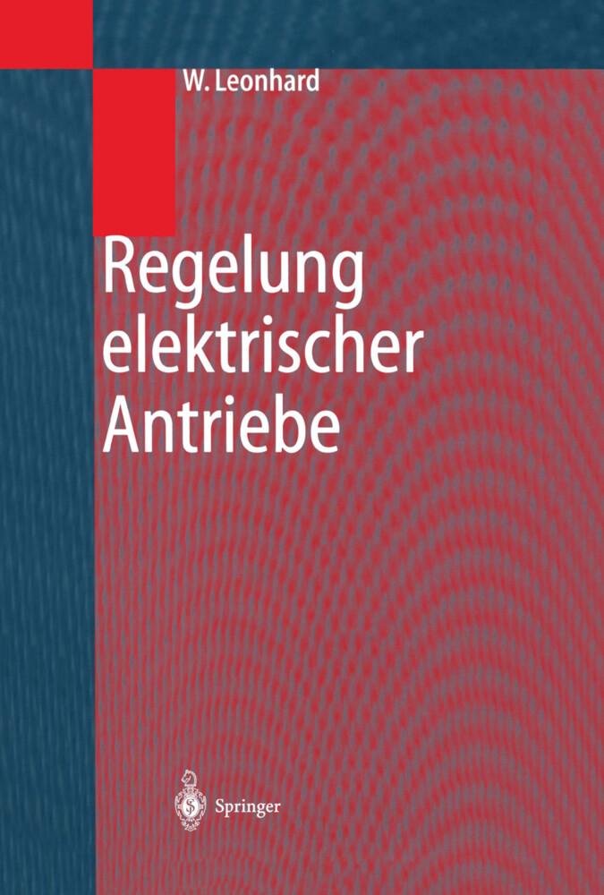 Regelung Elektrischer Antriebe als Buch