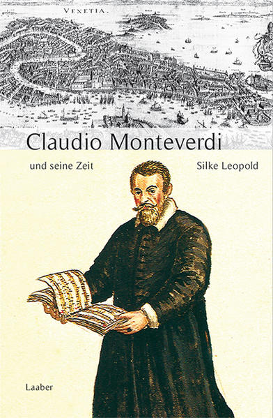 Claudio Monteverdi und seine Zeit als Buch