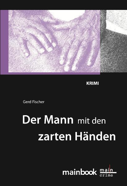 Der Mann mit den zarten Händen als Buch (kartoniert)