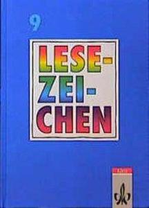 Lesezeichen. Ausgabe A/B für Gymnasien und Realschulen. 9. Schuljahr. Neuausgabe als Buch