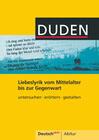 Deutsch aktiv Abitur. Liebeslyrik vom Mittelalter bis zur Gegenwart