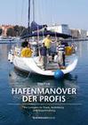 Hafenmanöver für Profis