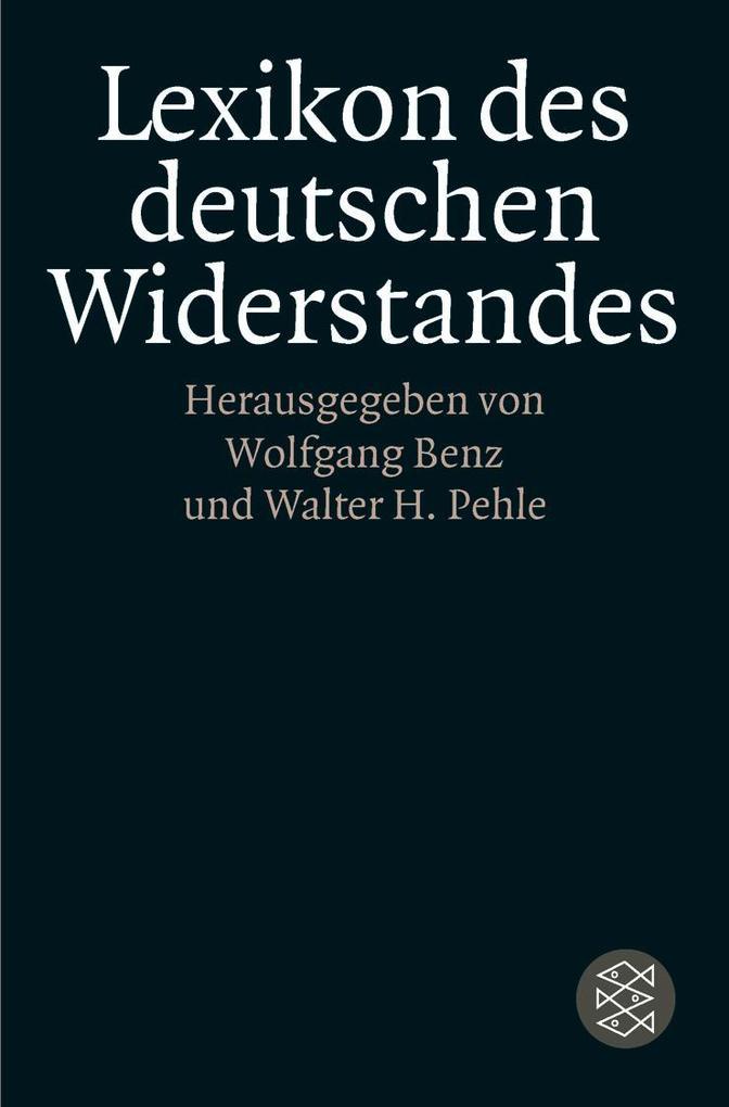 Lexikon des deutschen Widerstandes als Taschenbuch