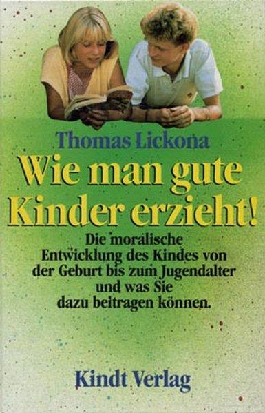 Wie man gute Kinder erzieht! als Buch