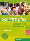 Schritte plus 1 und 2 in Frauen- und Elternkursen. Übungsbuch mit Audio-CD