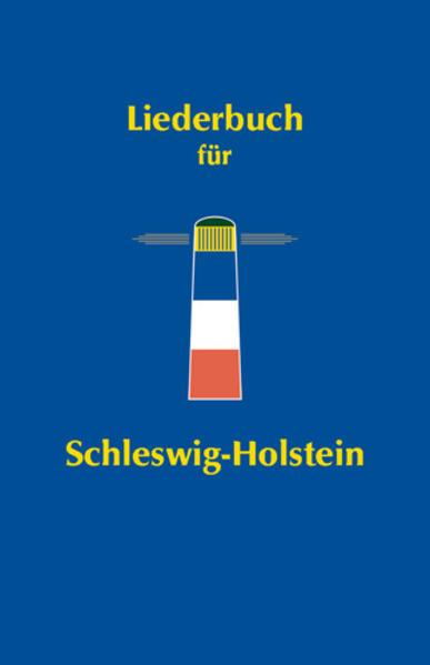 Liederbuch für Schleswig-Holstein als Buch