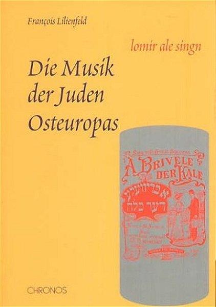 Die Musik der Juden Osteuropas als Buch