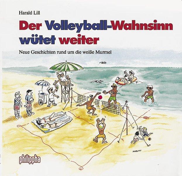 Der Volleyball-Wahnsinn wütet weiter als Buch