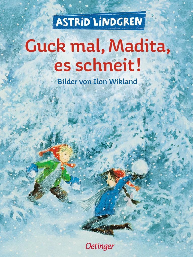 Guck mal Madita, es schneit als Buch