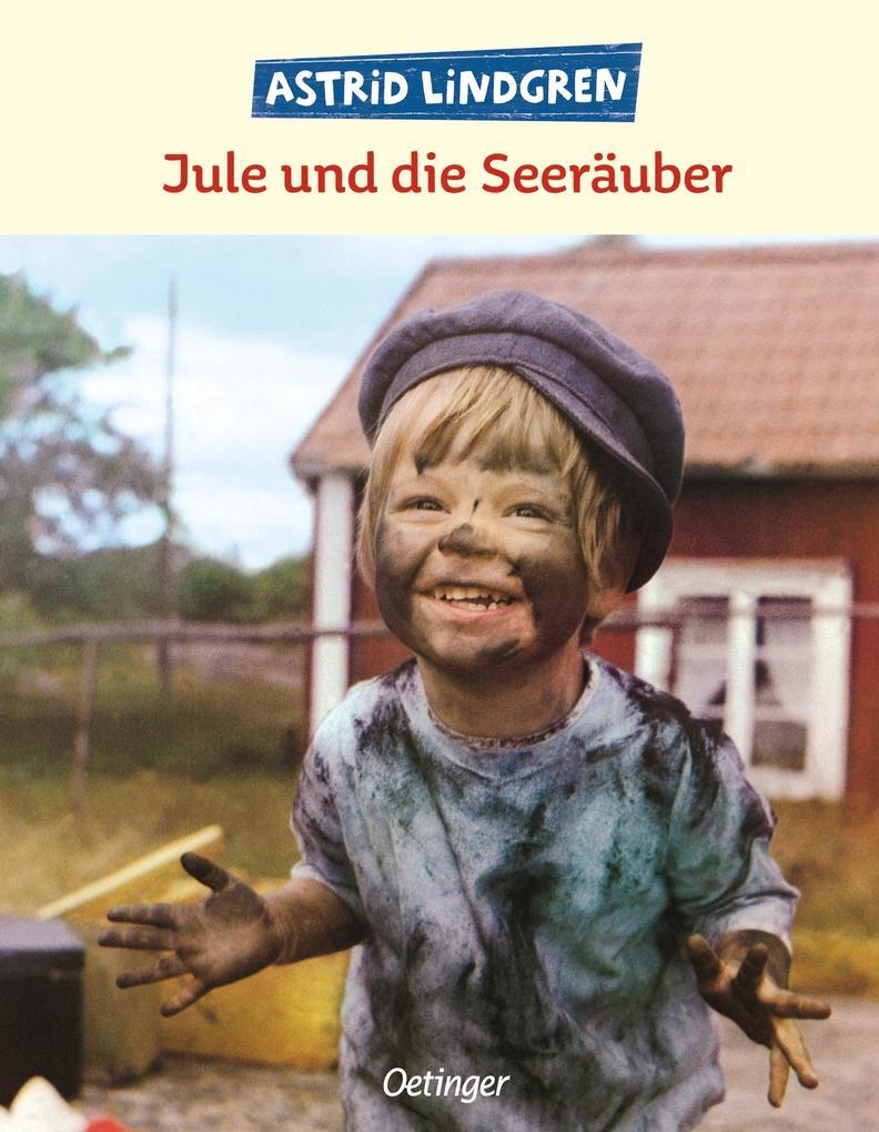 Jule und die Seeräuber als Buch von Astrid Lindgren, Sven-Eric Deler, Stig Hallgren