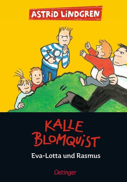 Kalle Blomquist , Eva-Lotta und Rasmus als Buch