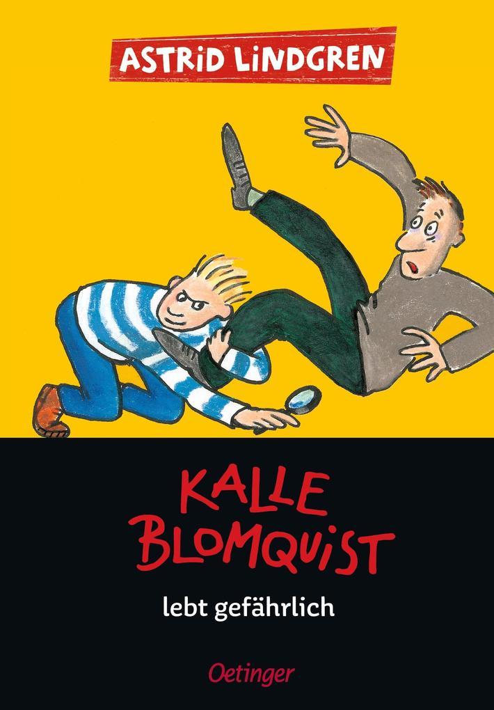 Kalle Blomquist lebt gefährlich als Buch von Astrid Lindgren