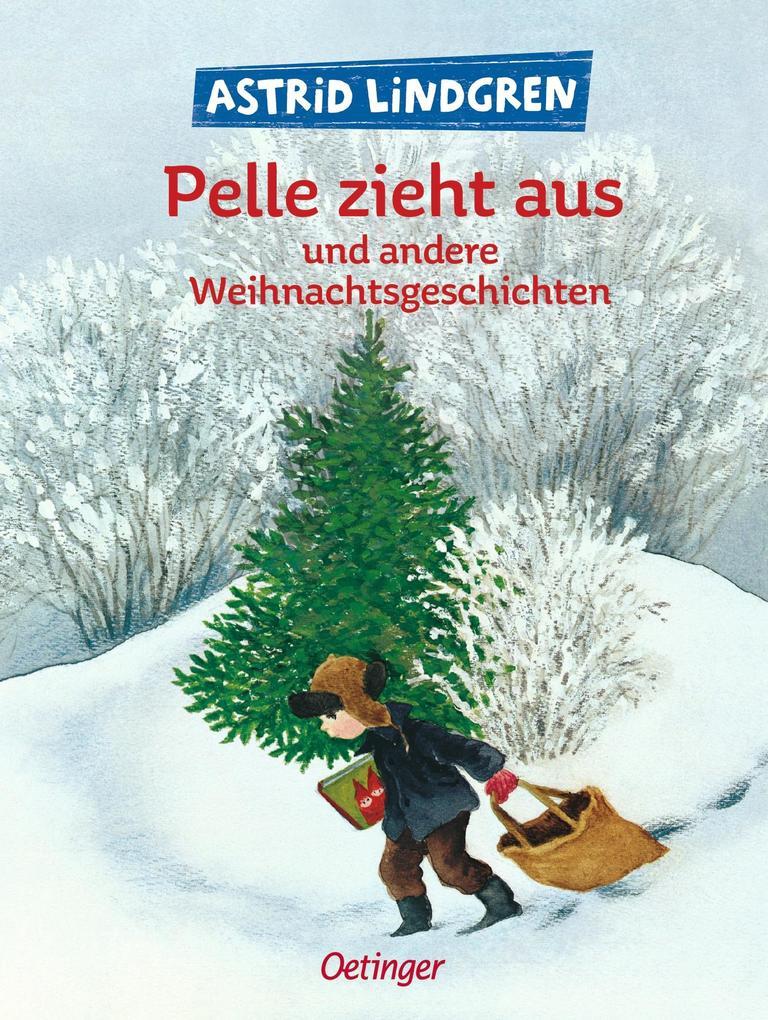 Pelle zieht aus und andere Weihnachtsgeschichten als Buch