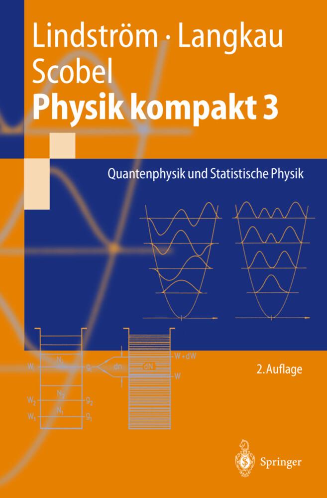 Physik kompakt 3. Quantenphysik und Statistische Physik als Buch