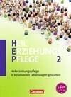 Heilerziehungspflege 02. Heilerziehungspflege in besonderen Lebenssituationen gestalten