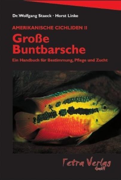 Amerikanische Cichliden 2. Große Buntbarsche als Buch
