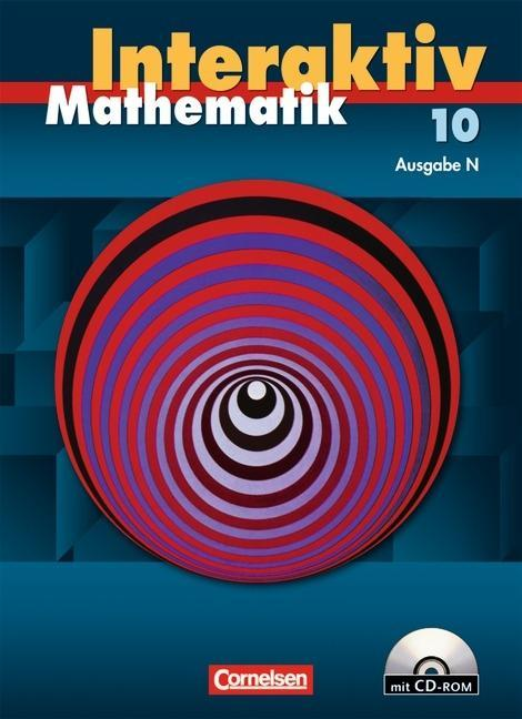 Mathematik interaktiv 10. Schuljahr. Ausgabe N. Schülerbuch mit CD-ROM als Buch
