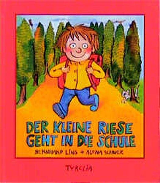 Der kleine Riese geht in die Schule als Buch