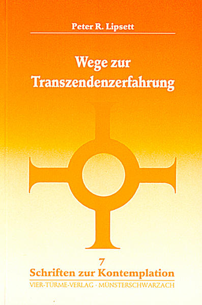 Wege zur Transzendenzerfahrung als Buch